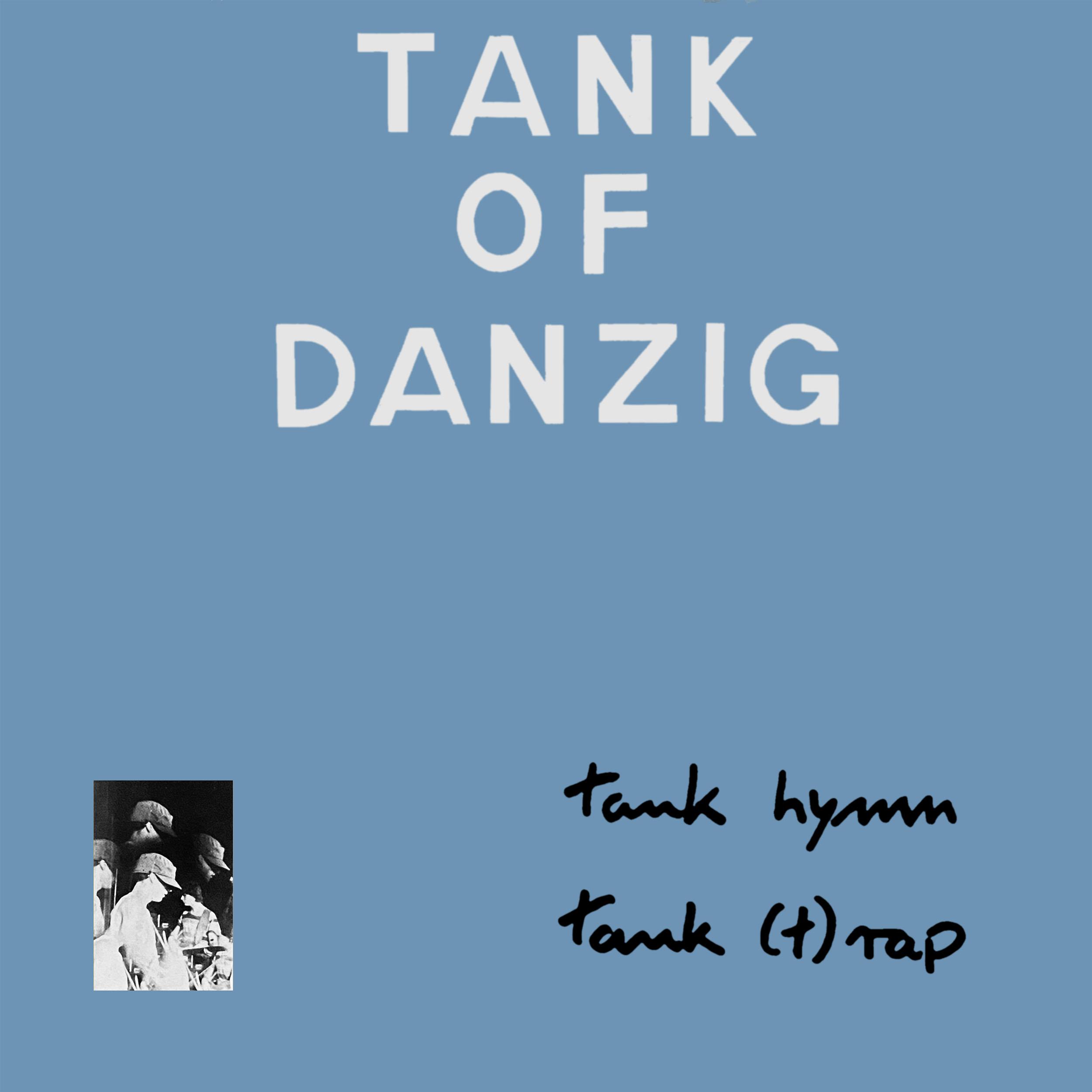 Tank Hymn/Tank (T)Rap (1982)
